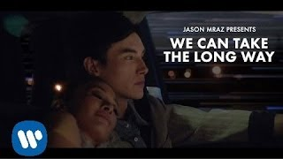 Jason Mraz - We Can Take The Long Way