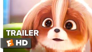 The Secret Life of Pets 2 2019 Movie Trailer