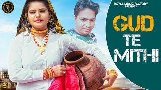 Gud Te Mithi – Jony Sharma – Varsha Guliya