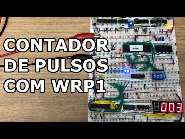 CONTADOR DE PULSOS COM WRP1
