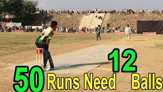 50 Runs Need in 12 balls Fantastic Cricket Match in Cricket History Ever - YouTube