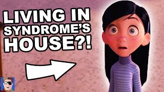 The Incredibles Are Living In Syndrome's House | Pixar Theory