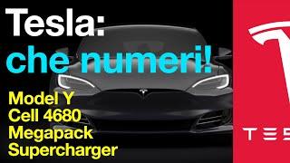 Tesla: che numeri. Celle 4680, Supercharger, Software e i migliori ingegneri al mondo!