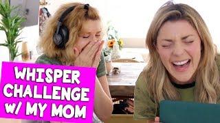 WHISPER CHALLENGE w/ MY MOM // Grace Helbig