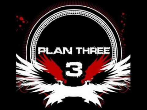 Plan Three - The Collision