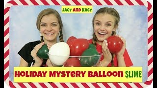 Holiday Mystery Balloon Slime Challenge ~ Jacy and Kacy