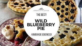 WILD BLUEBERRY PIE recipe | Homemade & Handmade!