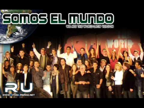 Somos El Mundo [We Are The World] (Versión Latina)