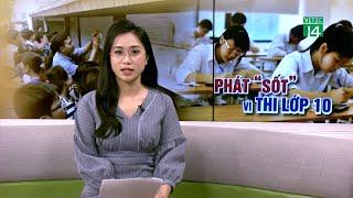 Bao giờ thầy trò thôi phát sốt vì thi vào lớp 10? | VTC14