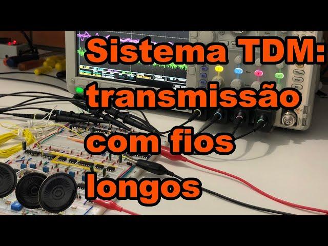 TRANSMISSÃO TDM COM FIOS LONGOS | Conheça Eletrônica! #199