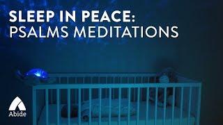 Sleep in Peace: Psalms Meditations (5 hours)