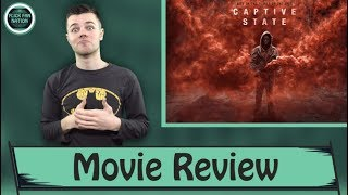 Captive State - Movie Review