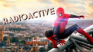 SPIDER-MAN: FAR FROM HOME - Radioactive (Music Video)