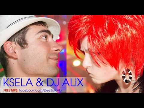 Ksela feat. DJ Alix - Самое Главное (2012 Новый Хит!)