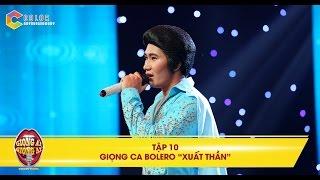 Giọng ải giọng ai | tập 10: Dương Triệu Vũ tiếc nuối vì chọn nhầm giọng ca Bolero xuất thần