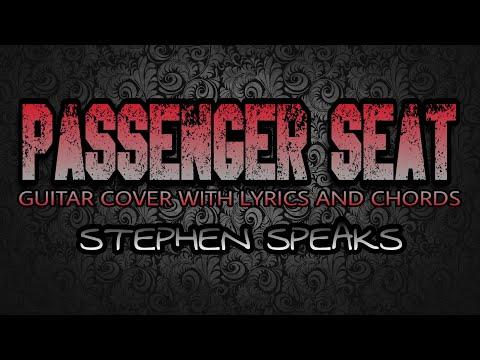 Passenger Seat - Stephen Speaks (Guitar Cover With Lyrics & Chords ...