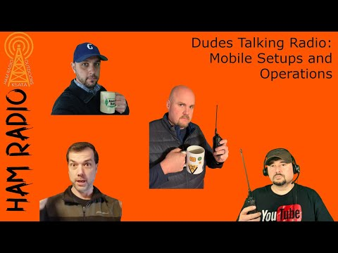Dudes Talking Ham Radio: Mobile Setups and Operations