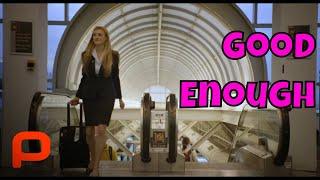 Good Enough (Full Movie) Comedy Drama ❤