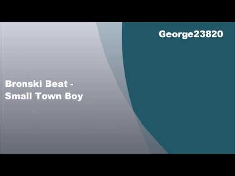 Bronski Beat - Small Town Boy, Lyrics