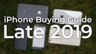 iPhone Buying Guide - Late 2019 (which iPhone should you buy?)