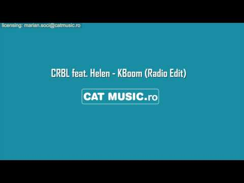 CRBL feat. Helen - KBoom (Radio Edit)