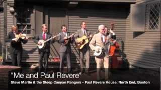 """""""Me and Paul Revere"""" - Steve Martin and the Steep Canyon Rangers"""