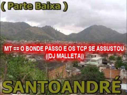 Baixar MT == O BONDE PASSO E OS TCP SE ASSUSTOU  (DJ MALLETA ))