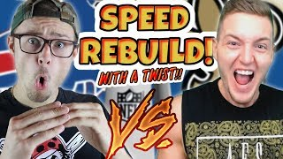 EXTREME SPEED REBUILD SUPERBOWL CHALLENGE!! Madden 18 vs RBT