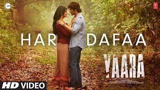 Video Har Dafaa - Shaan - Shruti Rane - Yaara