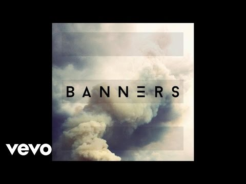 BANNERS - Back When We Had Nothing (Audio)