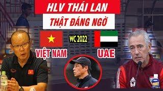 Đấu Malaysia Thái Lan Vẫn Có hành Động Đáng Ngờ Trận Việt Nam vs UAE Ngày 14/11