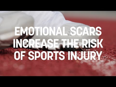 Emotional scars increase the risk of sports injury