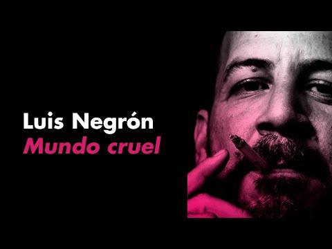 Luis Negrón, autor de MUNDO CRUEL