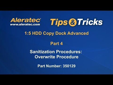 How To Overwrite and Sanitize Aleratec 1:5 HDD Copy Dock Advanced 350129 -  Video Tutorial Part 4