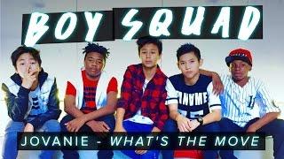 Jovanie - What's The Move   Boy Squad  #MyBestMove