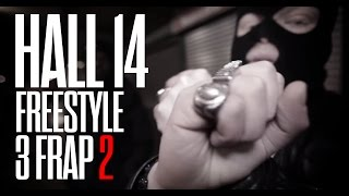 HALL 14 FREESTYLE 3 FRAP 2