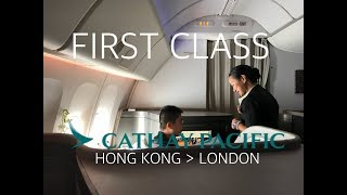 Cathay Pacific First Class Luxury to London