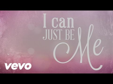 'I Can Just Be Me' (Lyric Video) | Laura Story