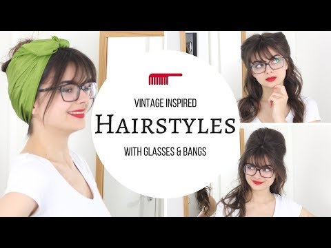 Vintage Inspired Hairstyles With Glasses | Cute & Easy