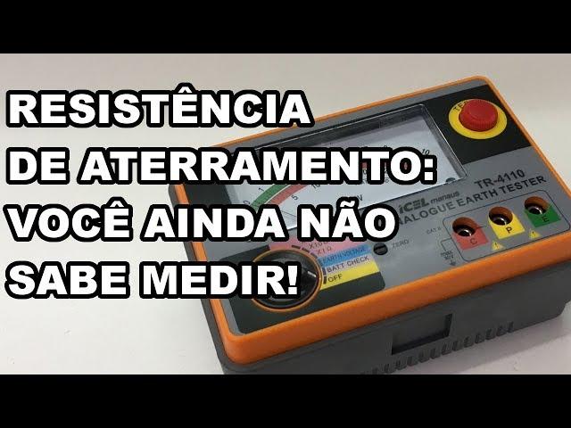 A FORMA CORRETA DE MEDIR A RESISTÊNCIA DO SEU ATERRAMENTO!