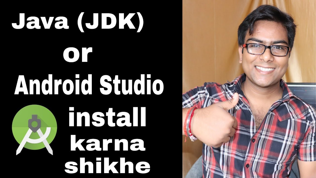 Sava video -How to install Java (JDK) or Android studio on