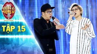 Giọng ải giọng ai 2   tập 15:Trấn Thành trầm trồ không ngớt màn song ca của Vicky Nhung và Lê Huấn