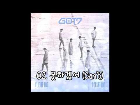 02. 못하겠어 (Can't) - GOT7 [5th Mini Album 'Flight Log: Departure']