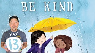2nd SUMMER: Day 13- Be Kind by Pat Zietlow Miller and Jen Hill