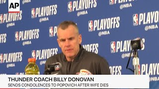 Thunder coach Billy Donovan offers condolences after Spurs coach Gregg Popovich's wife dies