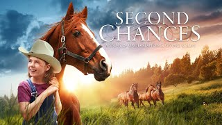 Second Chances - Full Movie
