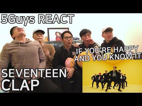 [FUNNY FANBOYS] SEVENTEEN(세븐틴) - CLAP(박수) 5Guys MV REACT