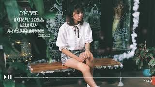 Mabel - Don't Call Me Up (DJ Rafaa Seddik Remix)