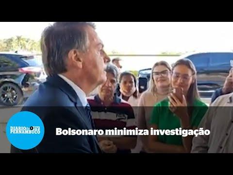 Bolsonaro investigado: Não aceitarei intimidação
