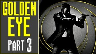 Goldeneye 007 - Part 3 | CATCHING A FLIGHT!
